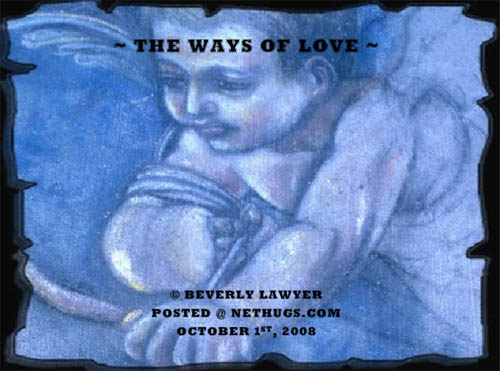 The Ways of Love