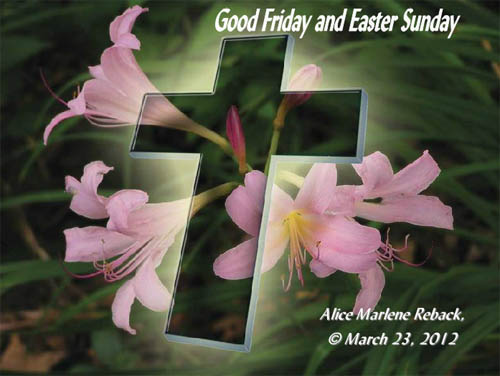 Good Friday & Easter Sunday