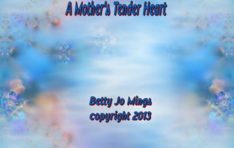 A Mother s Tender Heart