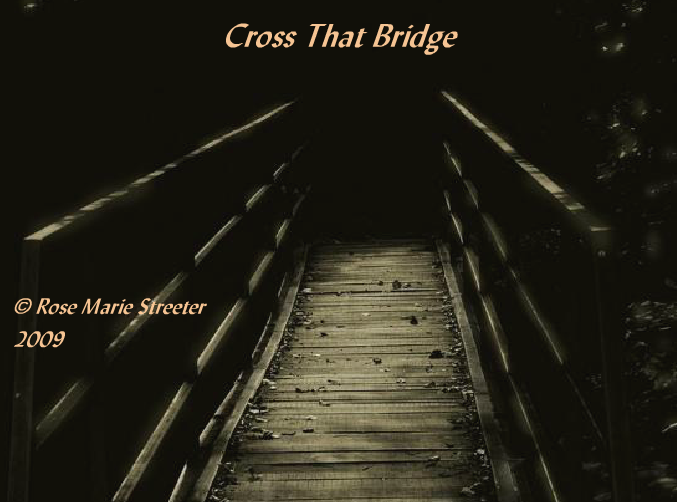 Cross that Bridge