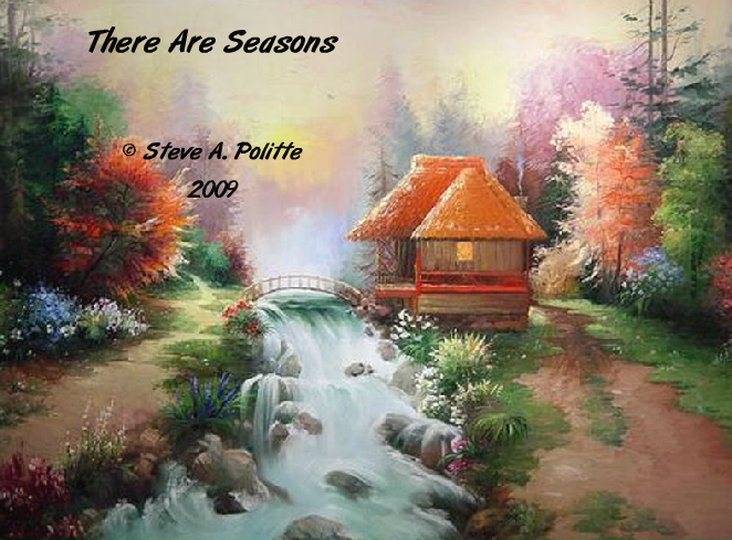There are Seasons