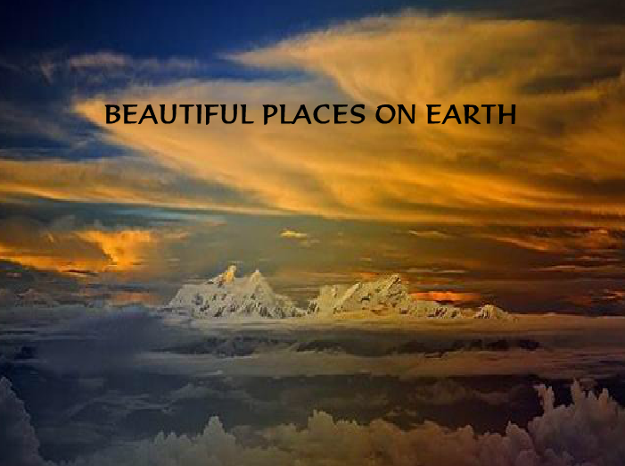 Beautiful Places On Earth