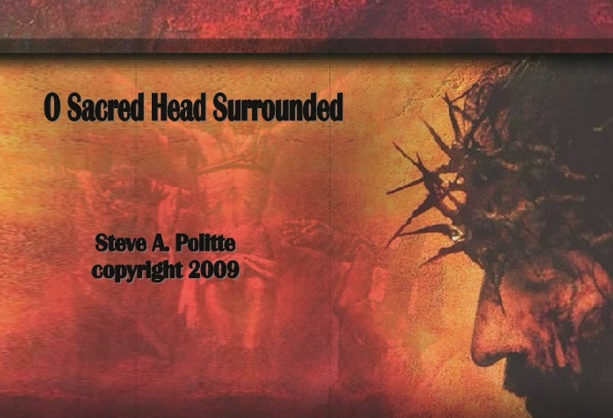 O Sacred Head Surrounded
