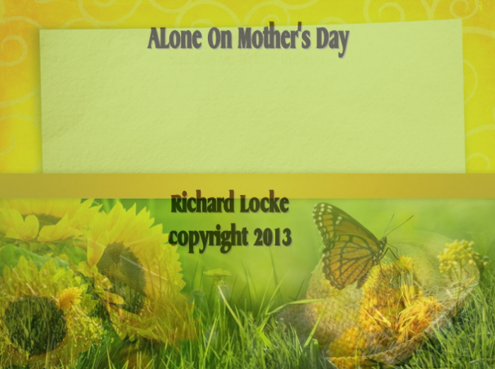 Alone on Mother's Day