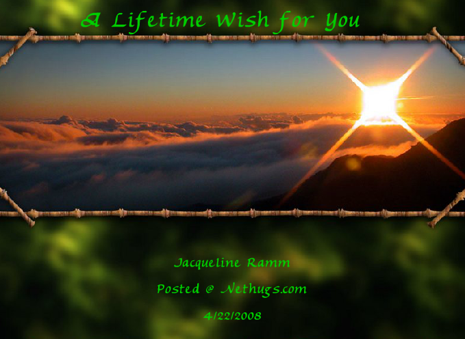 A Lifetime Wish for You