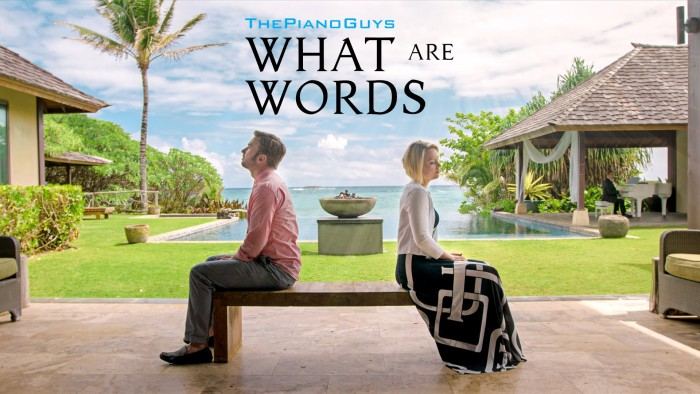 What Are Words – ft. Peter & Evynne Hollens – ThePianoGuys