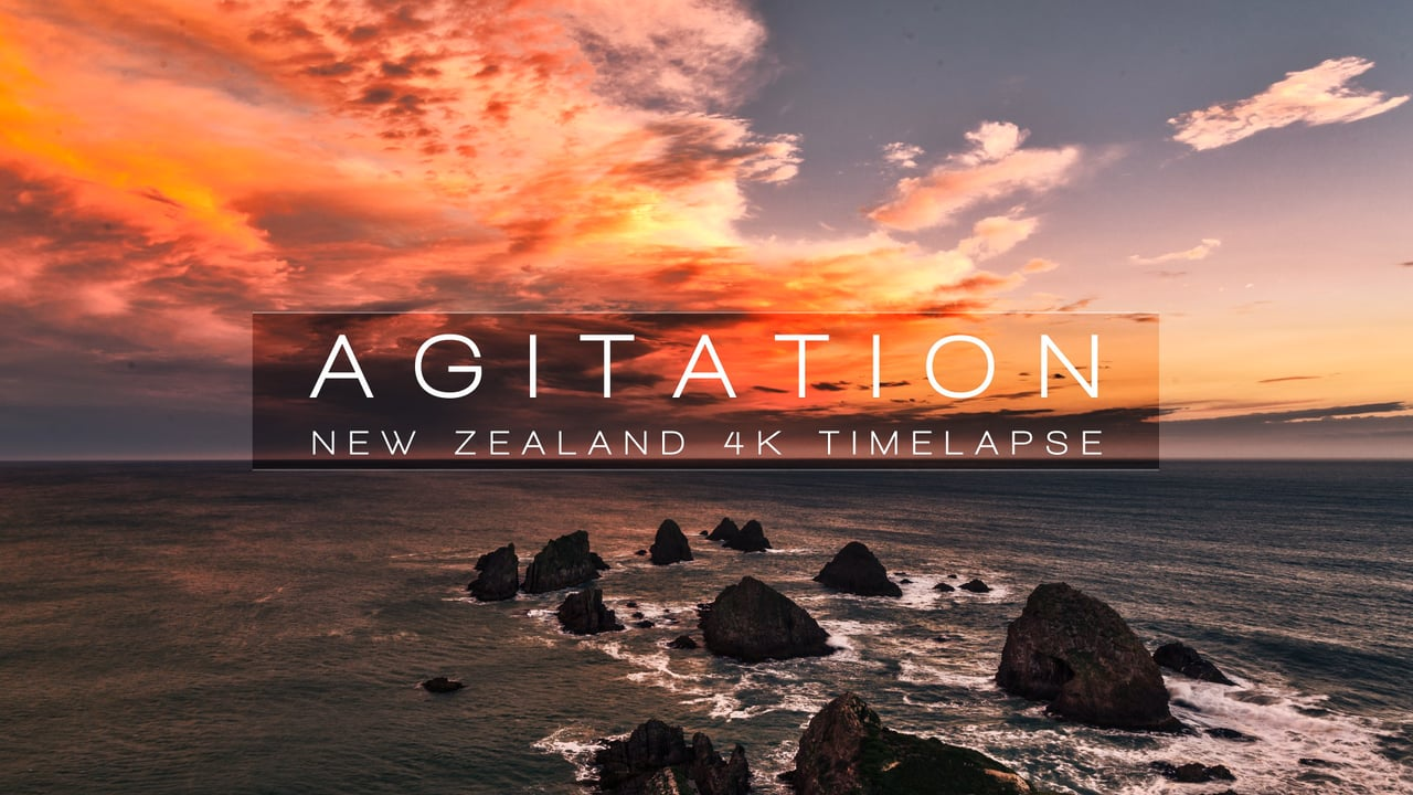 Agitation | New Zealand 4K
