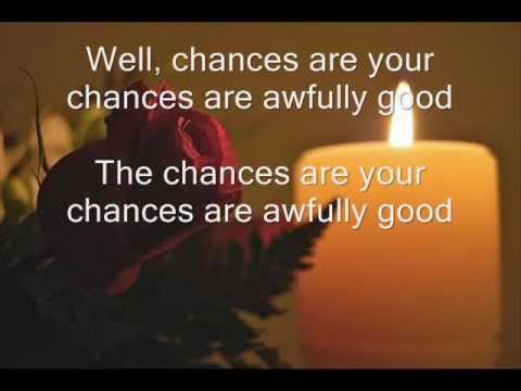 Chances Are – Johnny Mathis
