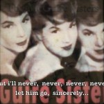 Sincerely – The McGuire Sisters