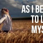 As I Began to Love Myself