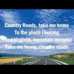Take Me Home, Country Roads – John Denver
