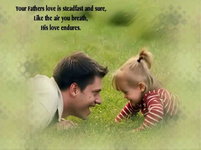 A Father's Perfect Love