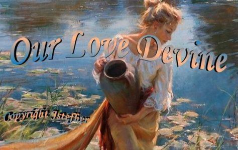 Our Love Divine