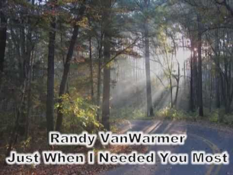 Just When I Needed You Most – Randy VanWarmer