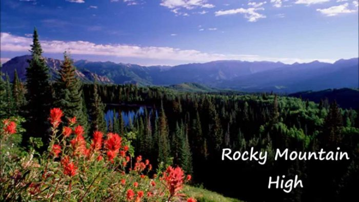 Rocky Mountain High – John Denver