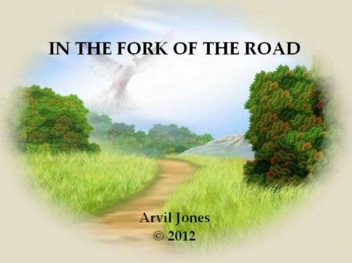 In the Fork of the Road