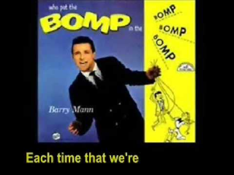 Who Put The Bomp – Barry Mann