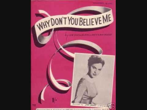 Why Don't You Believe Me – Joni James