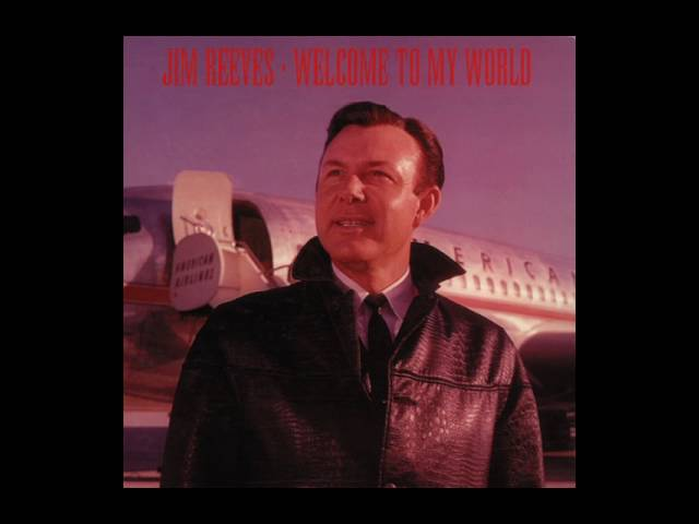 When You Are Gone – Jim Reeves