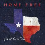 Home Free – God Blessed Texas (A Song for Hurricane Relief)