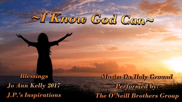 I Know God Can