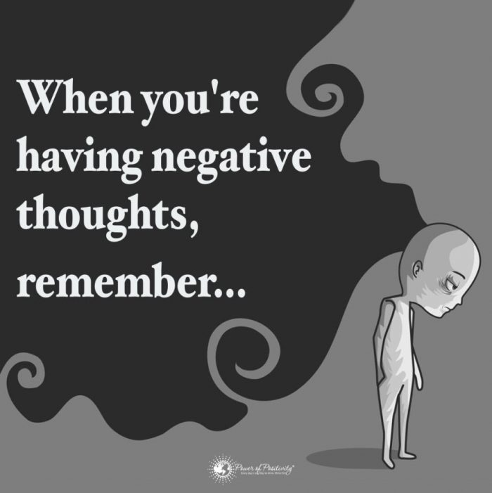 Things to Remember When You Have Negative Thoughts