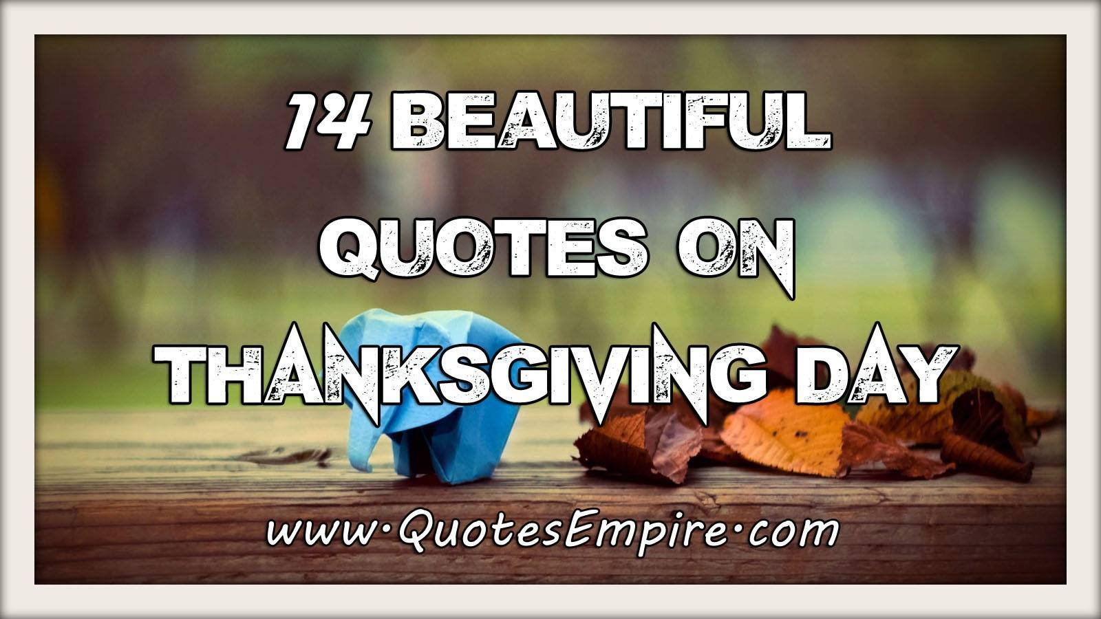 14 beautiful thanksgiving quotes