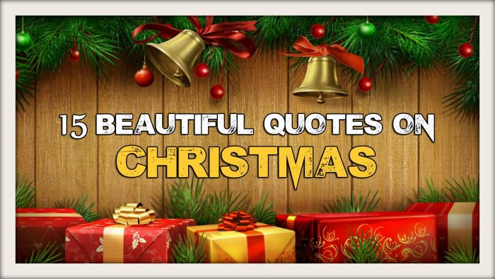 15 Inspiring Christmas Quotes