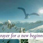 Prayer for a New Beginning