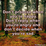 Don't Promise When…