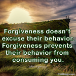 Forgiveness Doesn't Excuse…