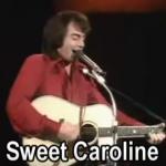 Neil Diamond – Sweet Caroline