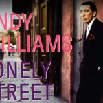 Lonely Street – Andy Williams