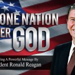 One Nation Under God – Ronald Reagan