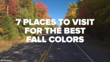 7 Perfect Places to See Fall Foliage