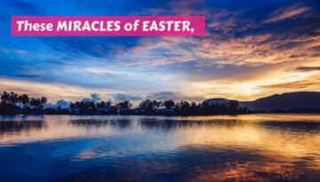 Miracles of Easter