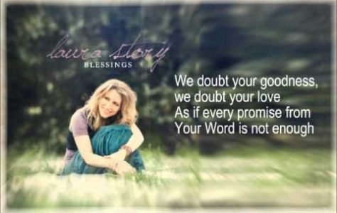 Blessings – Laura Story (with lyrics)