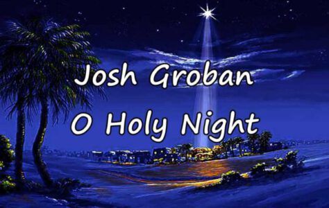 O Holy Night – Josh Groban
