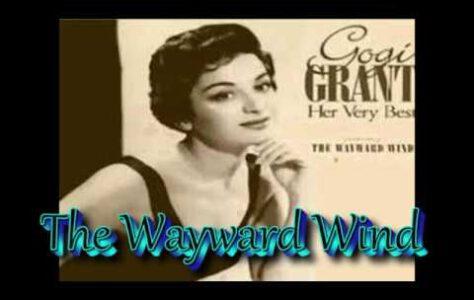 The Wayward Wind – Gogi Grant