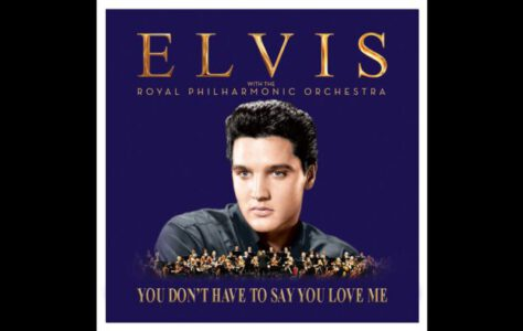 You Don't Have To Say You Love Me – Elvis Presley