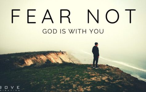 Fear Not for God Is With You