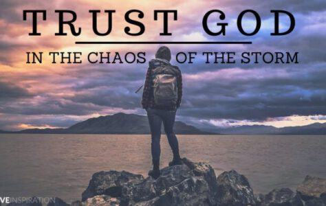 Trusting God in the Storm of Chaos