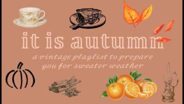 Vintage Autumn Playlist
