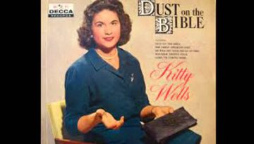 Dust on the Bible – Kitty Wells