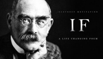 IF by Rudyard Kipling (A Life Changing Poem)