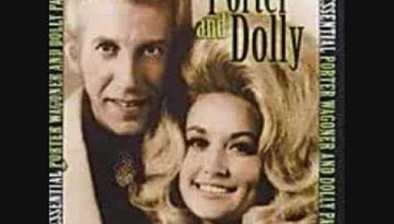 Just Someone I Used to Know – Dolly Parton & Porter Wagoner