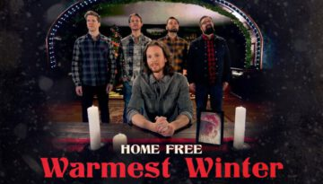 Home Free – Warmest Winter
