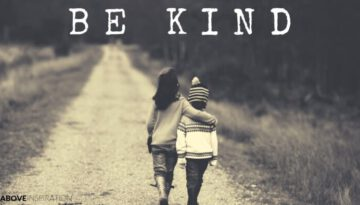 BE KIND – Inspirational & Motivational Video