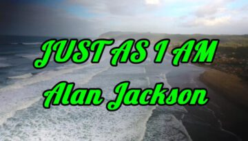 Just As I Am – Alan Jackson
