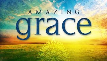 Amazing Grace Latest Version with Lyrics